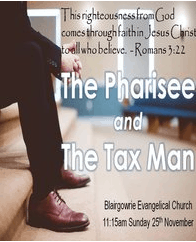 The Pharisee and The Tax Man